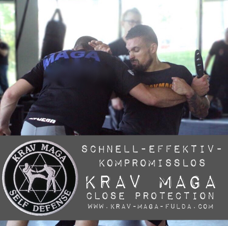 KRAV MAGA CLOSE PROTECTION - Realistische Selbstverteidigung